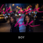 Boy – We Were Here