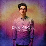 Dan Croll – From Nowhere