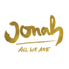 Jonah – All We Are