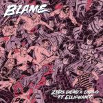 Zeds Dead & Diplo – Blame (feat. Elliphant)