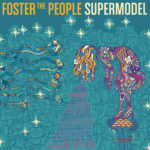 Foster The People – Are You What You Want To Be?