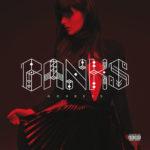 Banks – Beggin For Thread