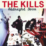 The Kills – Cheap And Cheerful