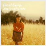 Hazel English – Never Going Home