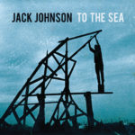 Jack Johnson – You And Your Heart