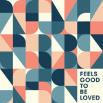 Taylor Bense – Feels Good To Be Loved