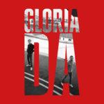 Gloria – Immer Noch Da