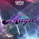 Single Pilot – Magic (feat. Bram Wesdorp)