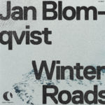 Jan Blomqvist – Winter Roads