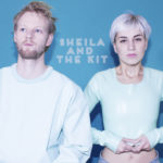 Sheila And The Kit – Time Again
