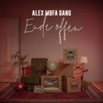 Alex Mofa Gang – Ende Offen