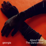 Georgia – About Work The Dancefloor