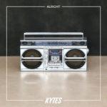 Kytes – Alright