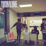Yukon Blonde – Get Precious
